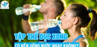 Lợi ích của việc uống nước là gì? tập thể dục xong có nên uống nước ngay không? Tất cả sẽ được giải đáp qua nội dung chi tiết của bài viết...