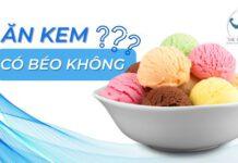 Bạn là fan hôm mộ của kem, đang cần giảm cân nhưng không biết ăn kem có béo không? Vậy hãy tham khảo ngay nội dung của bài viết dưới đây....